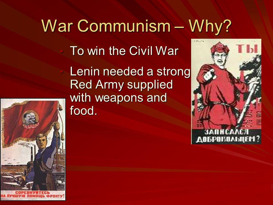 War Communism – Why To win the Civil War