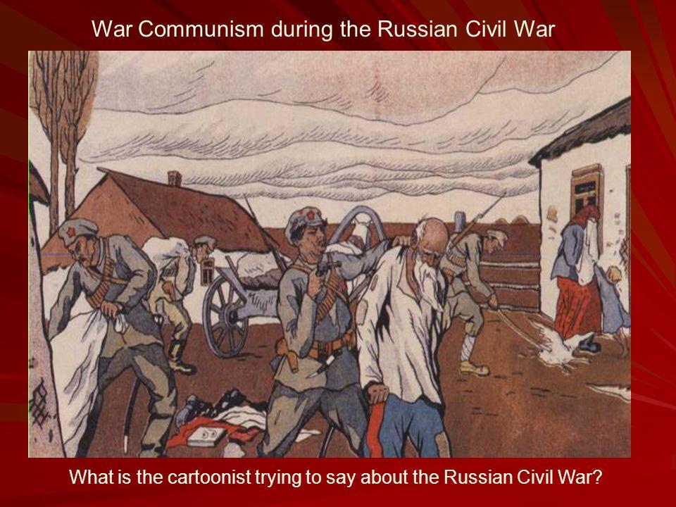 War Communism during the Russian Civil War