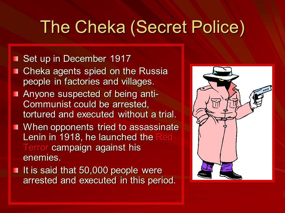 The Cheka (Secret Police)