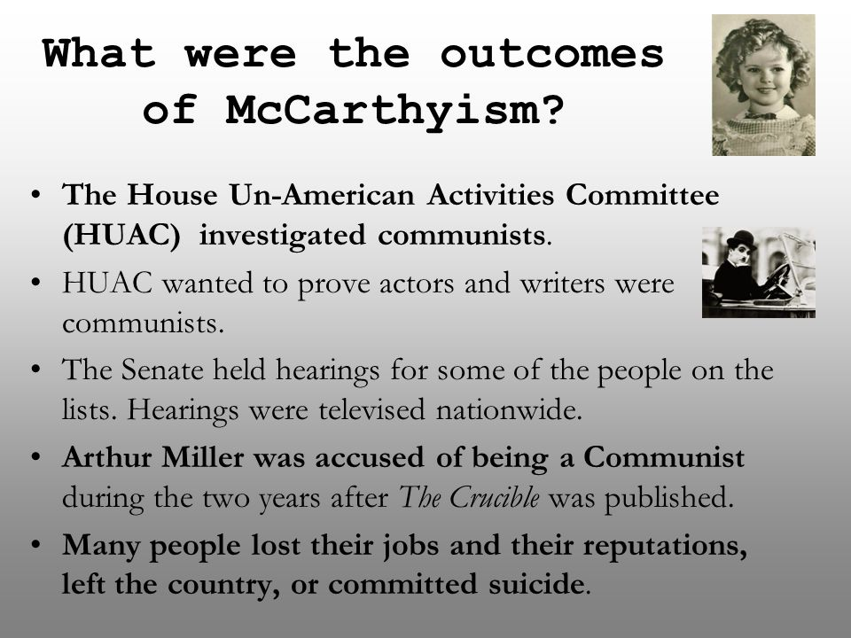 What were the outcomes of McCarthyism