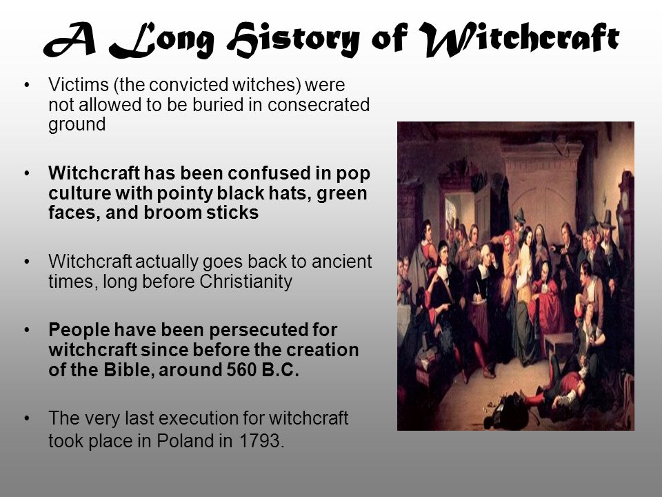A Long History of Witchcraft