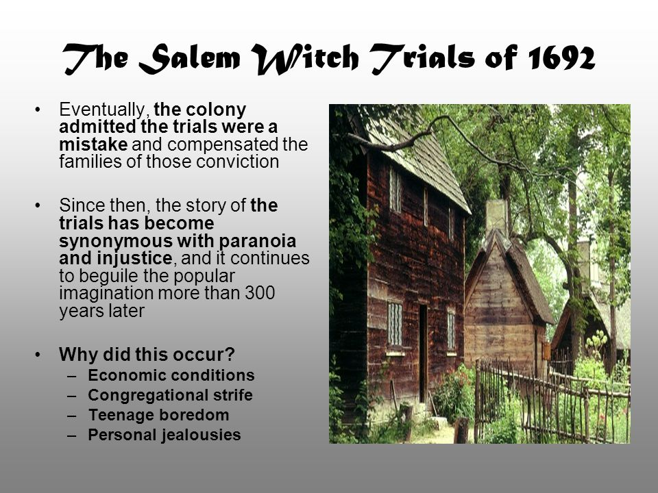 The Salem Witch Trials of 1692