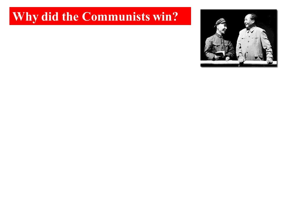 Why did the Communists win