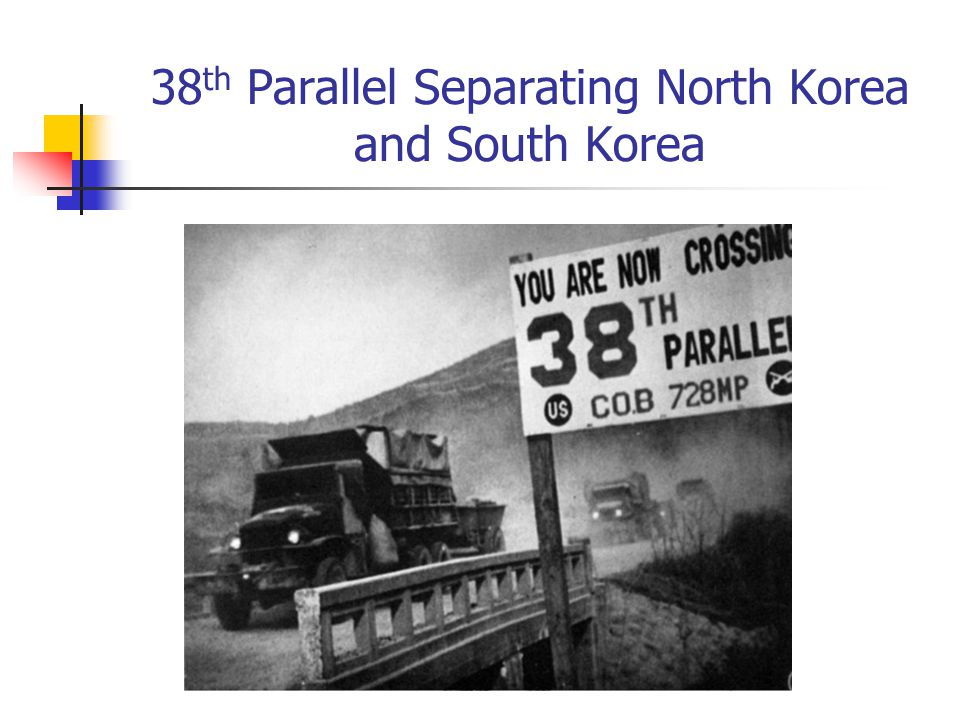 38th Parallel Separating North Korea and South Korea