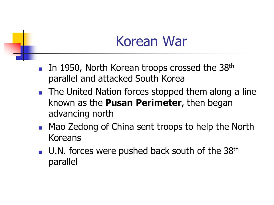 Korean War In 1950, North Korean troops crossed the 38th parallel and attacked South Korea.