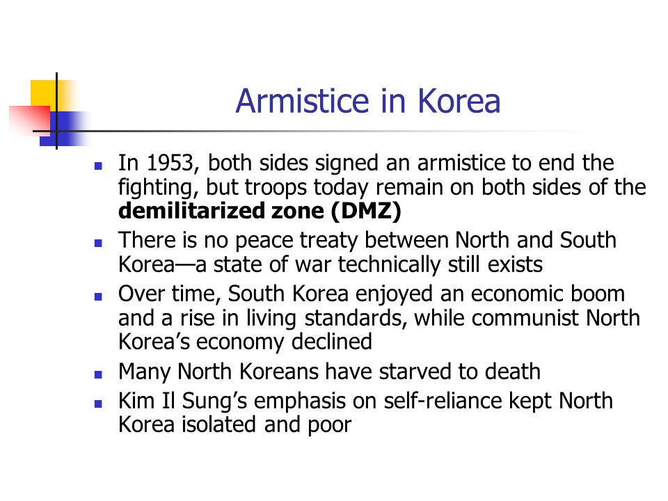 Armistice in Korea In 1953, both sides signed an armistice to end the fighting, but troops today remain on both sides of the demilitarized zone (DMZ)