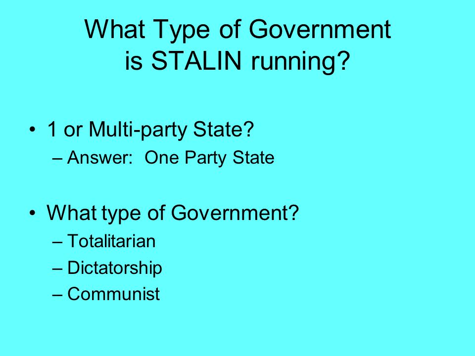 What Type of Government is STALIN running