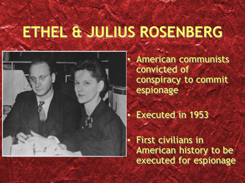 a history of the trial of julius and ethel rosenberg first prisoners executed for espionage On march 6, 1951, the trial of julius and ethel rosenberg began, in new york southern district federal court, in manhattan the jewish couple had been indicted the preceding august on charges of conspiring to commit espionage against the united states by delivering military secrets -- including information connected to the development of the atomic bomb -- to the soviet union.