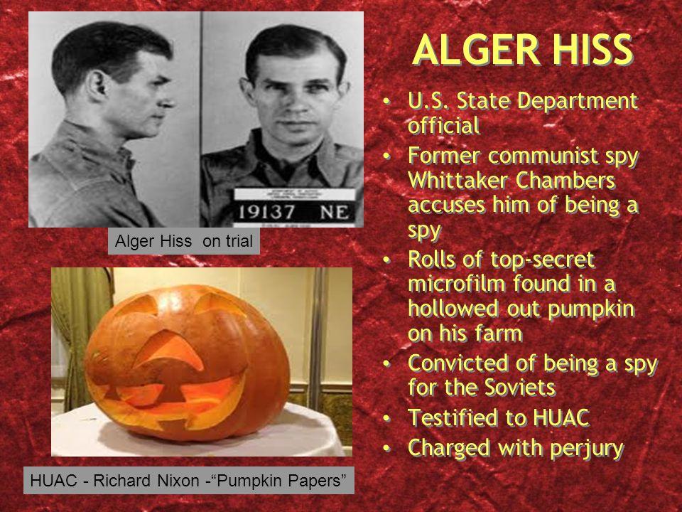 HUAC - Richard Nixon - Pumpkin Papers