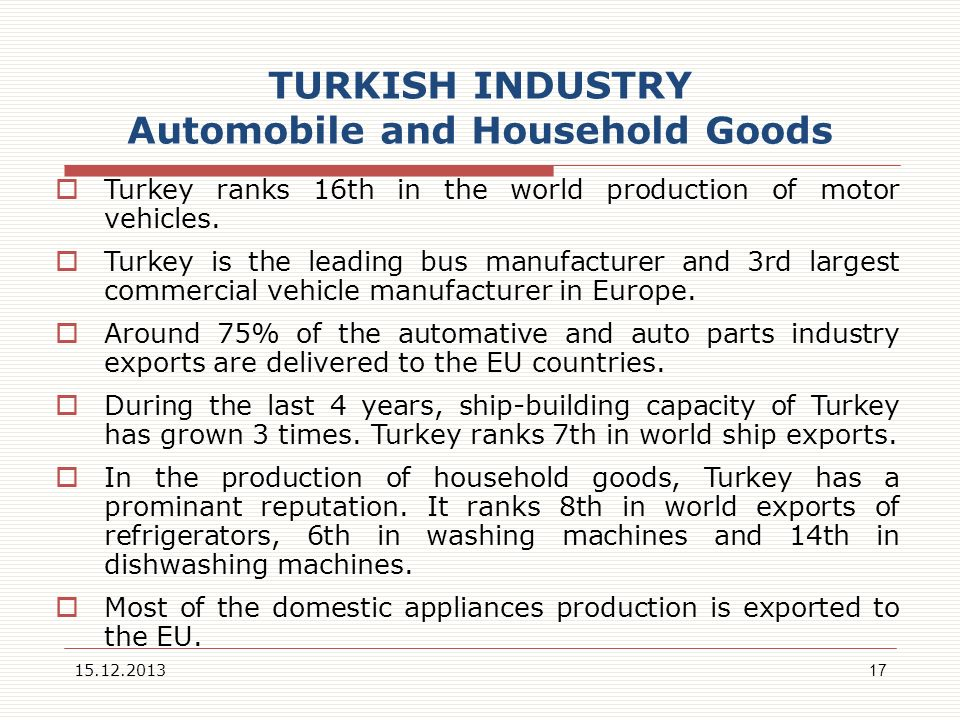 TURKISH INDUSTRY Automobile and Household Goods