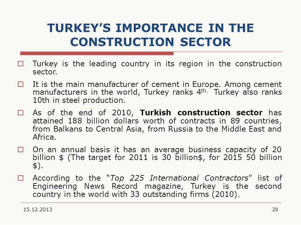 TURKEY'S IMPORTANCE IN THE CONSTRUCTION SECTOR