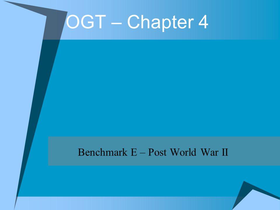 Benchmark E – Post World War II