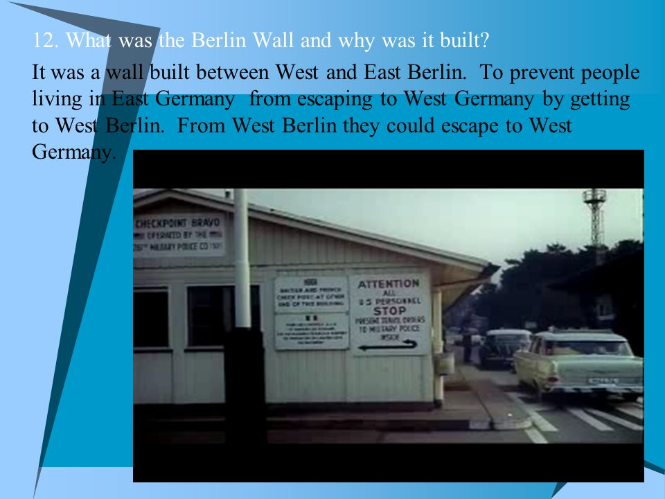 12. What was the Berlin Wall and why was it built
