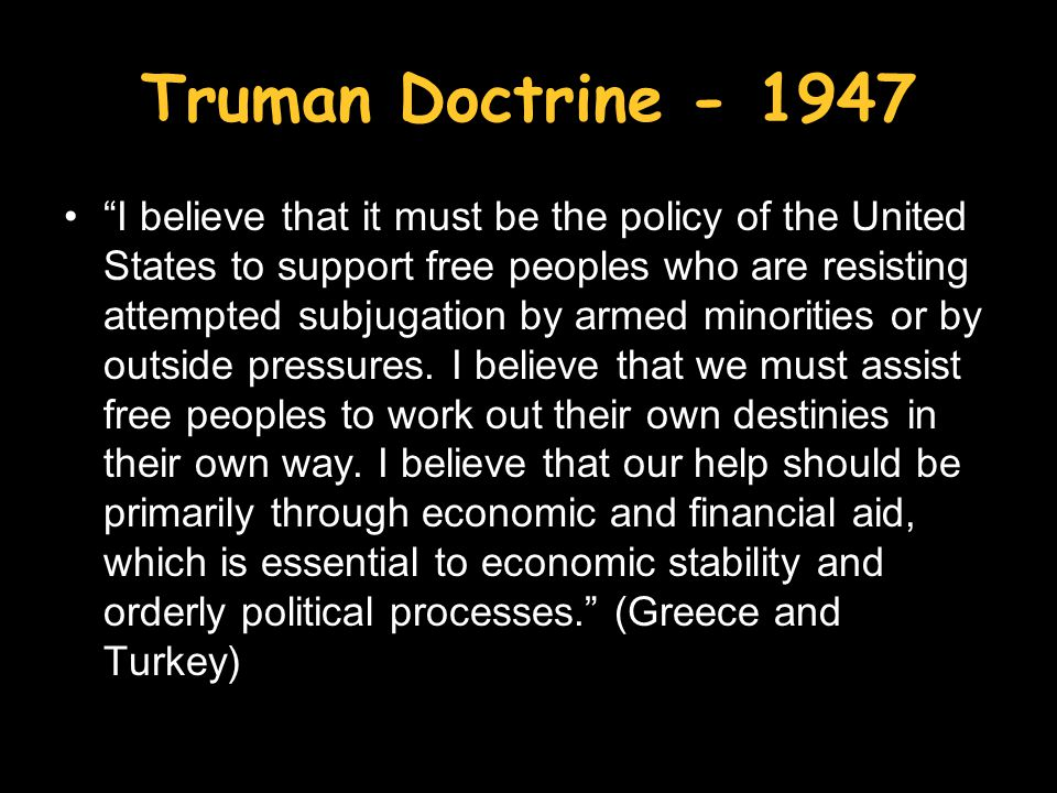 Truman Doctrine - 1947