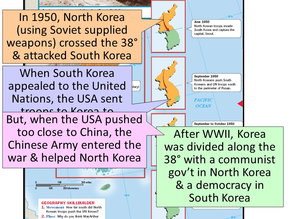 In 1950, North Korea (using Soviet supplied weapons) crossed the 38° & attacked South Korea