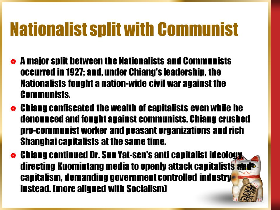Nationalist split with Communist