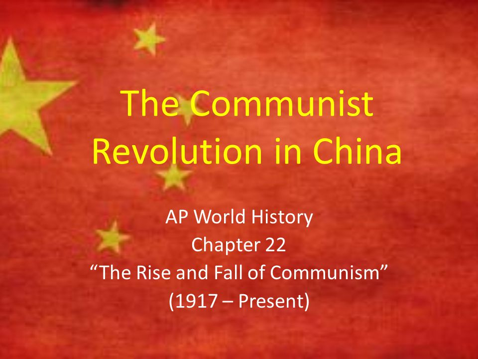 The Communist Revolution in China