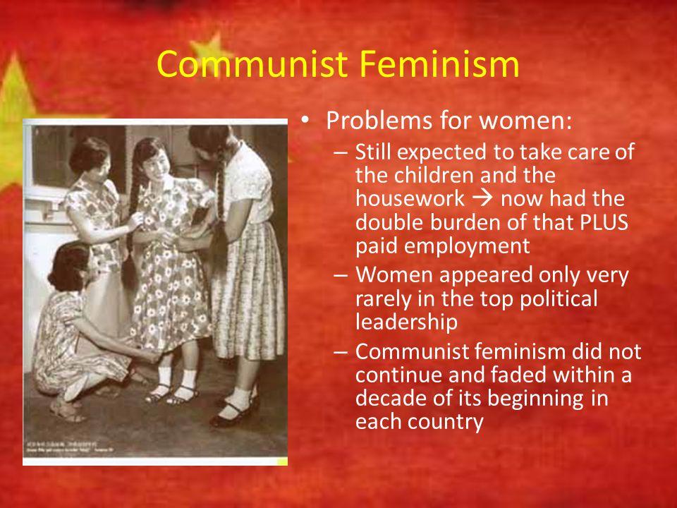 Communist Feminism Problems for women:
