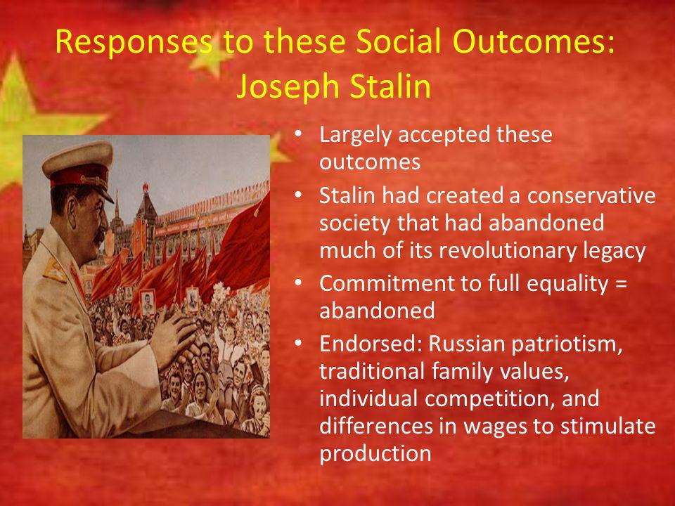 Responses to these Social Outcomes: Joseph Stalin
