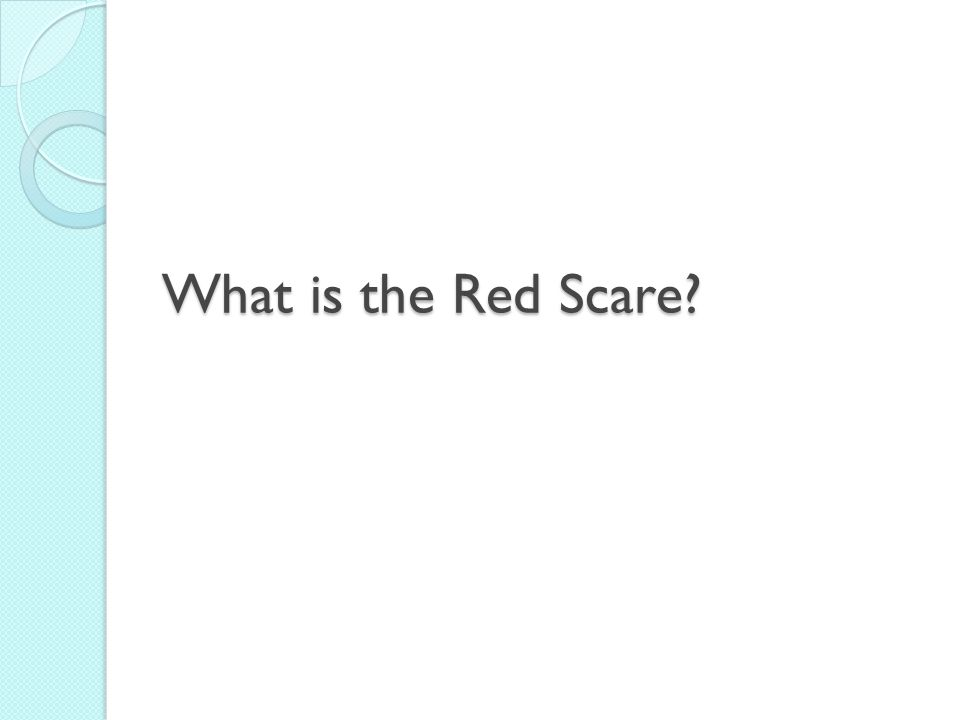 What is the Red Scare