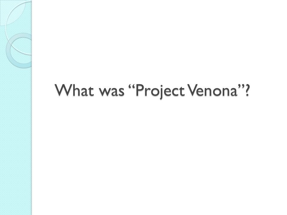What was Project Venona