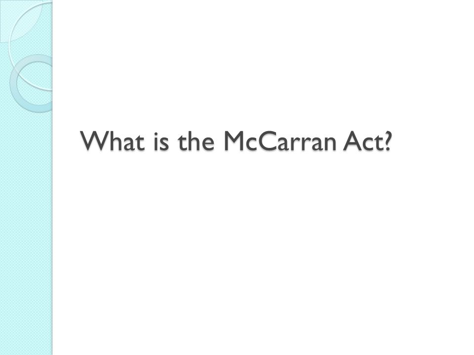 What is the McCarran Act