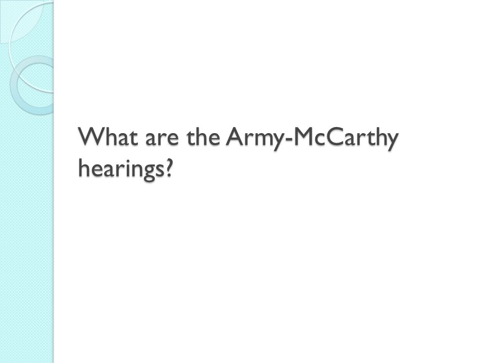 What are the Army-McCarthy hearings