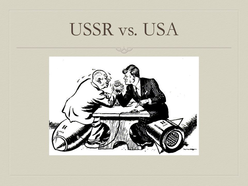 USSR vs. USA
