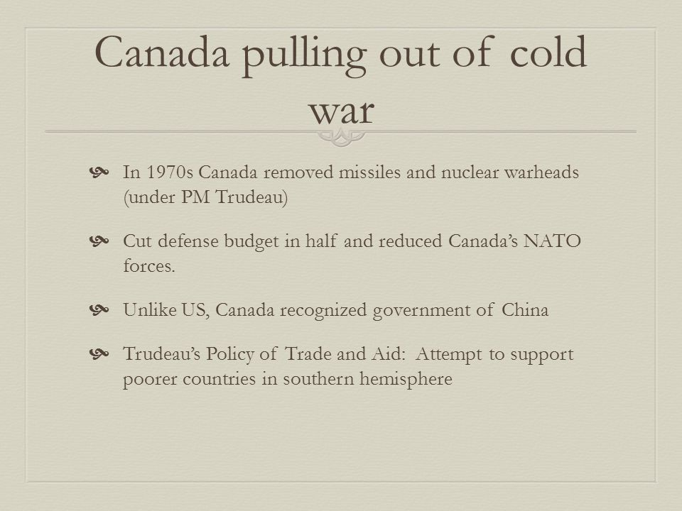 Canada pulling out of cold war
