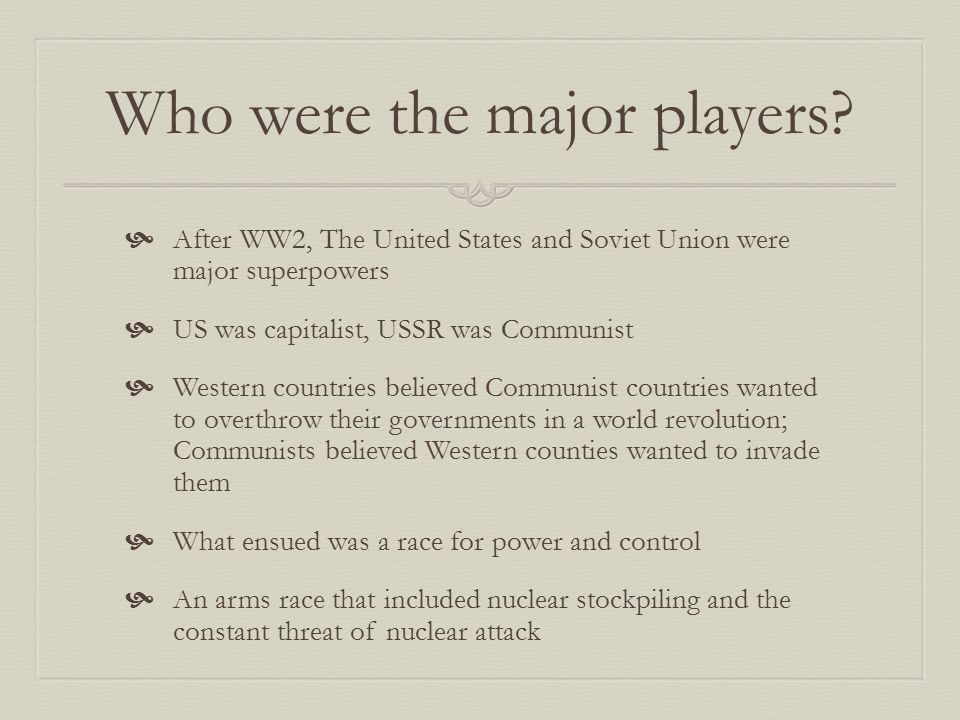 Who were the major players