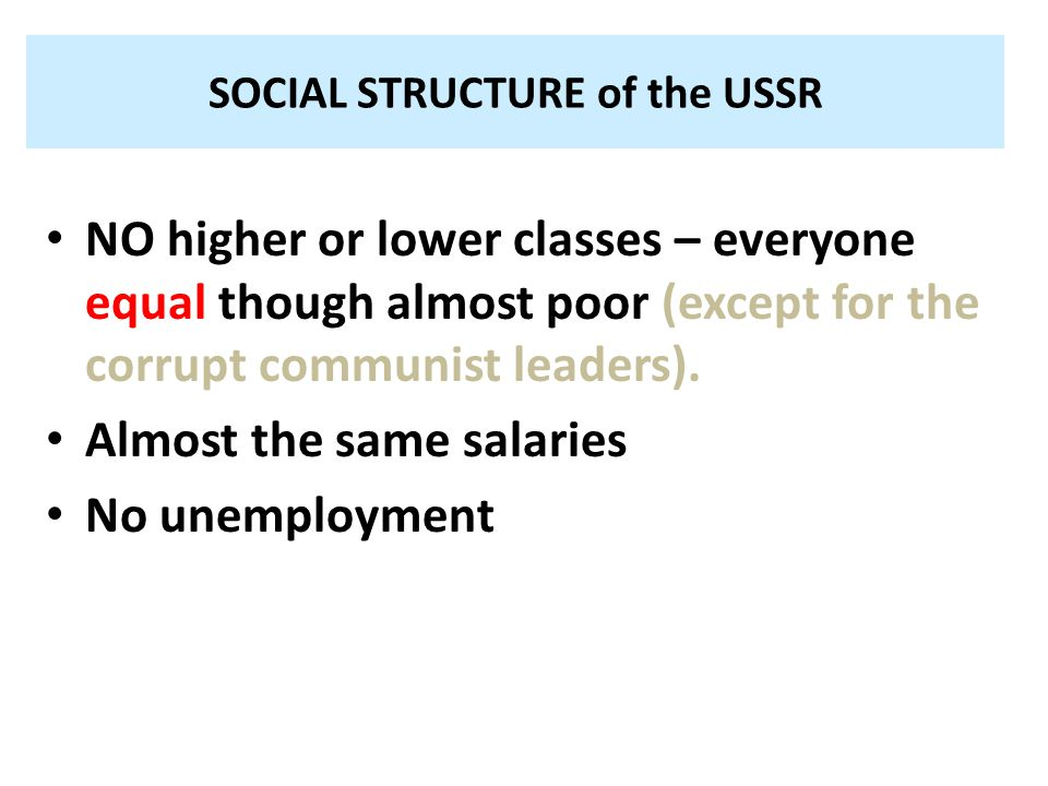 SOCIAL STRUCTURE of the USSR