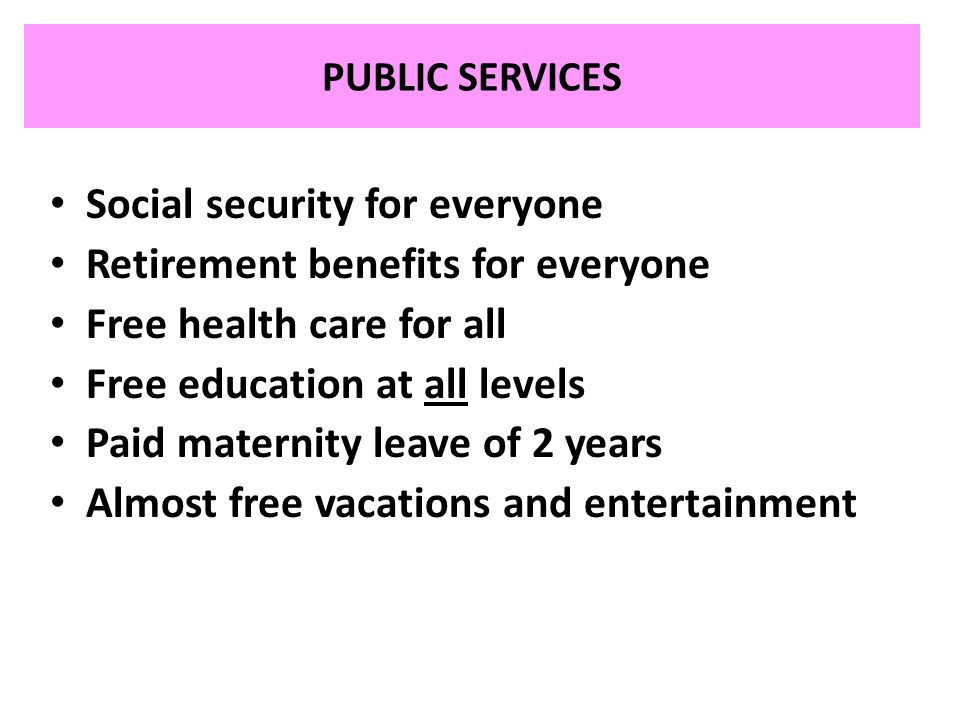 Social security for everyone Retirement benefits for everyone