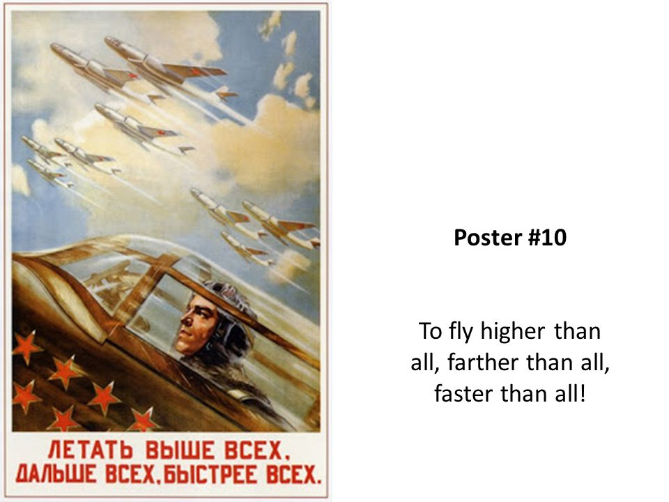 Poster #10 To fly higher than all, farther than all, faster than all!
