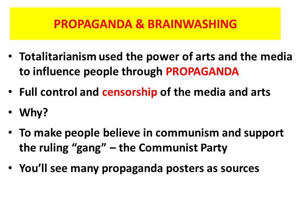 PROPAGANDA & BRAINWASHING