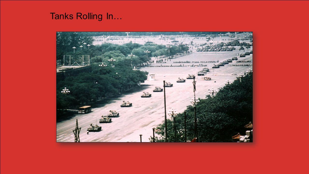 Tanks Rolling In…