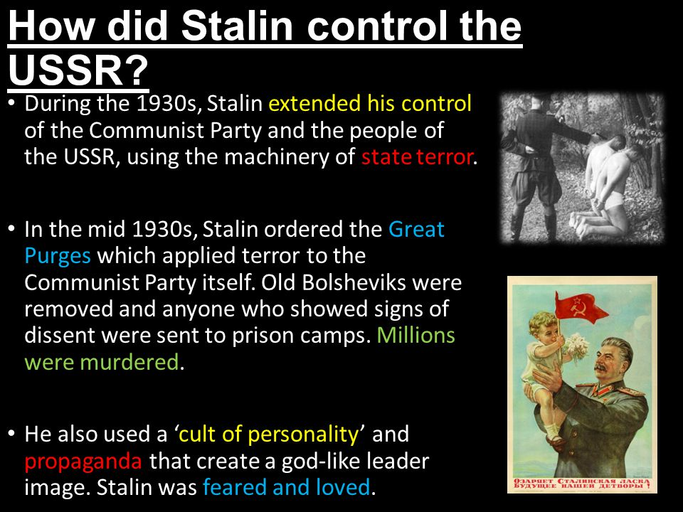 How did Stalin control the USSR