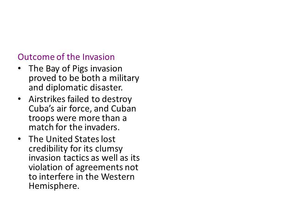 Outcome of the Invasion