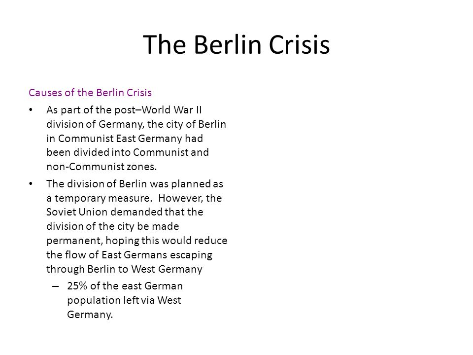 The Berlin Crisis Causes of the Berlin Crisis
