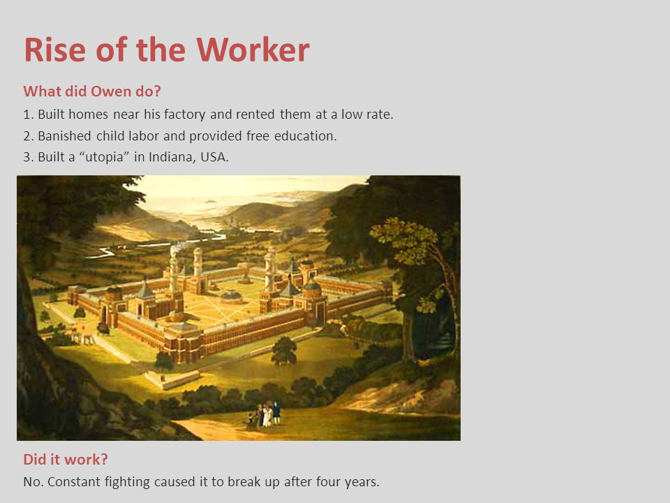 Rise of the Worker What did Owen do Did it work