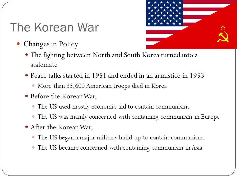 The Korean War Changes in Policy