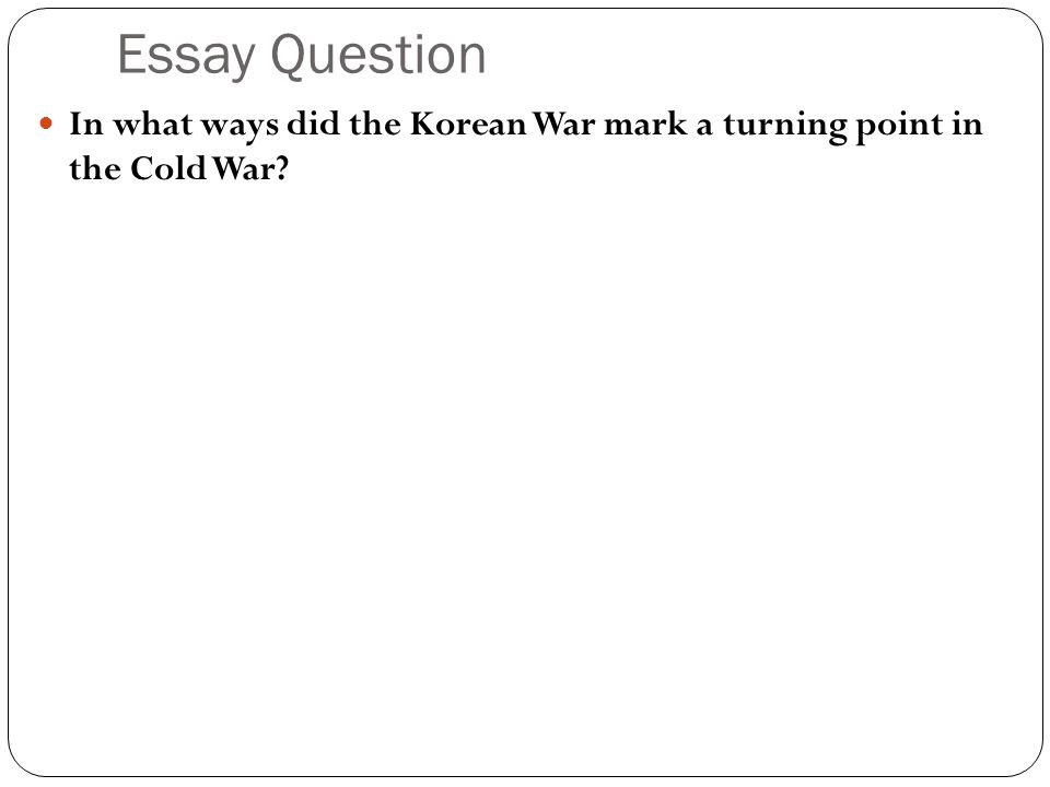 essay questions for the cold war Included: cold war essay content preview text: the term.