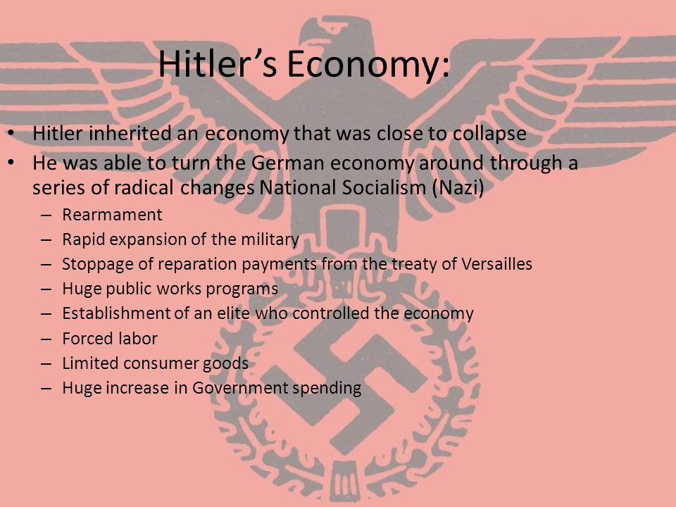 Hitler's Economy: Hitler inherited an economy that was close to collapse.