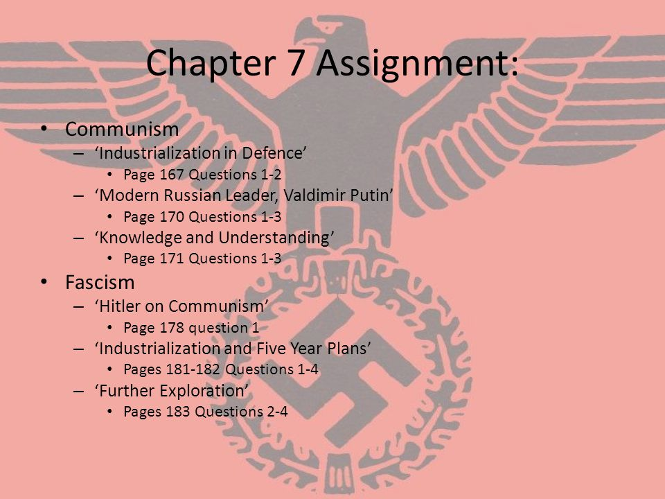 Chapter 7 Assignment: Communism Fascism 'Industrialization in Defence'