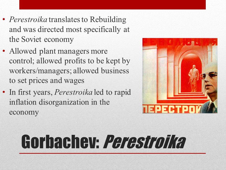 Gorbachev: Perestroika