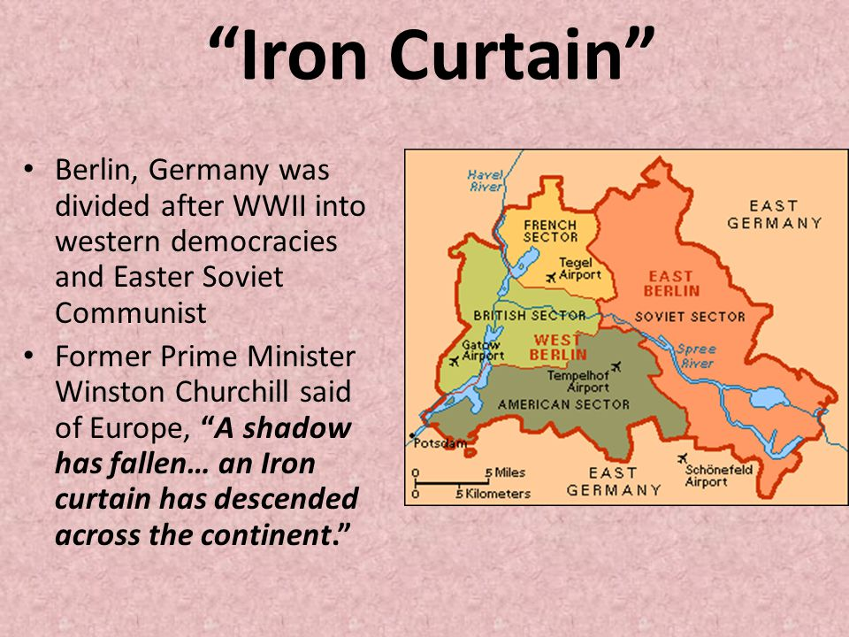 An iron curtain has descended across the continent