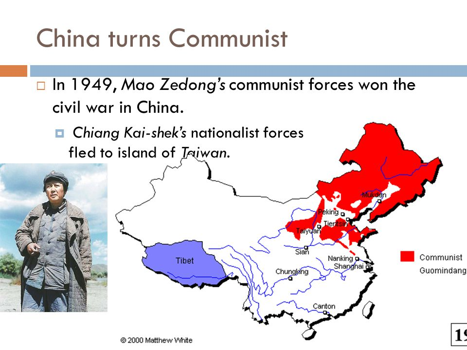 China turns Communist In 1949, Mao Zedong's communist forces won the civil war in China.