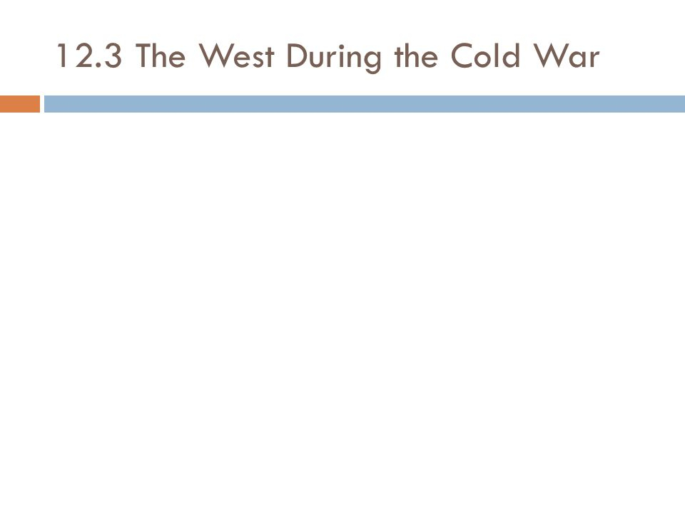 12.3 The West During the Cold War