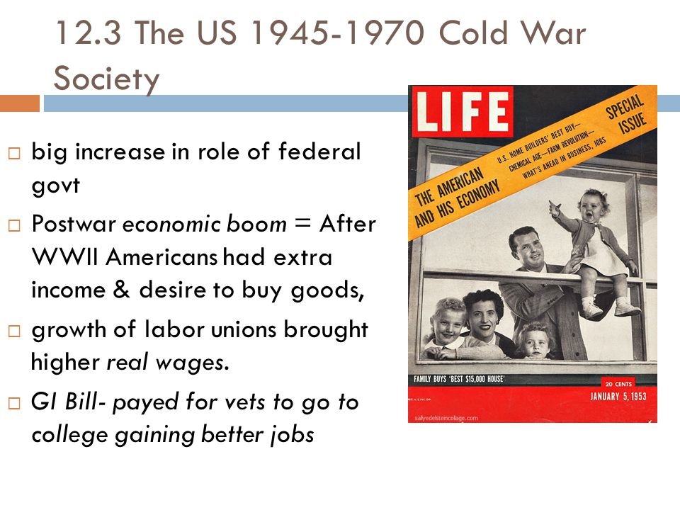 12.3 The US 1945-1970 Cold War Society