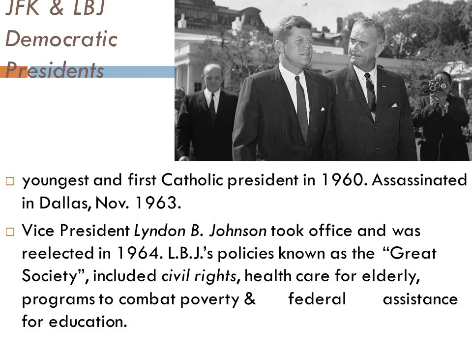 JFK & LBJ Democratic Presidents