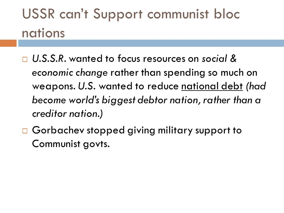 USSR can't Support communist bloc nations